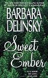 Sweet Ember (0061010987) by Delinsky, Barbara