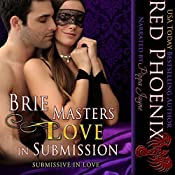 Brie Masters Love in Submission: Submissive in Love (Volume 3) |  Red Phoenix