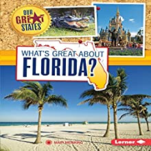 What's Great About Florida? | Livre audio Auteur(s) : Mary Meinking Narrateur(s) :  Intuitive
