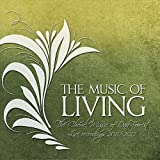 Music of Living: the Choral Music of Dan Forrest 2