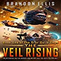 The Veil Rising Audiobook by Brandon Ellis Narrated by Brian Walton