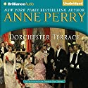 Dorchester Terrace: A Charlotte and Thomas Pitt Novel, Book 27 (       UNABRIDGED) by Anne Perry Narrated by Michael Page