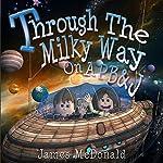 Through the Milky Way on a PB&J | James McDonald