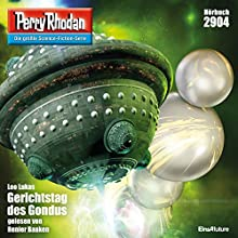 Gerichtstag des Gondus (Perry Rhodan 2904) Hörbuch von Leo Lukas Gesprochen von: Renier Baaken