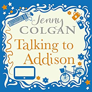 Talking to Addison Audiobook