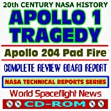 img - for 20th Century NASA History: Apollo 1 Tragedy - the Apollo 204 Pad Fire, Complete Review Board Report, Images - Grissom, White, and Chaffee (CD-ROM) book / textbook / text book