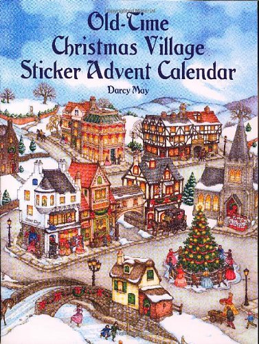 Old-Time Christmas Village Sticker Advent Calendar (Dover Sticker Books)