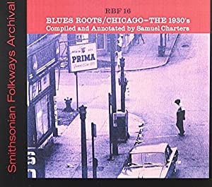 Blues Roots Chicago 30's