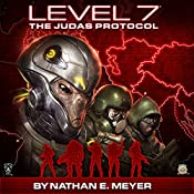 LEVEL 7: The Judas Protocol | Nathan E. Meyer