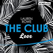 Love (The Club 3) | Lauren Rowe