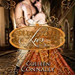 Seductive Lies: Secret Lives, Book 1 | Colleen Connally