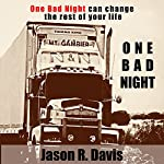 One Bad Night | Jason Davis