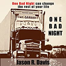 One Bad Night Audiobook by Jason Davis Narrated by Darren Marlar