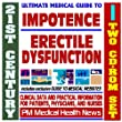 21st Century Ultimate Medical Guide to Impotence, Erectile Dysfunction, Viagra, Cialis, Levitra - Authoritative Clinical Information for Physicians and Patients (Two CD-ROM Set)