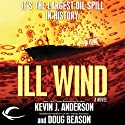 Ill Wind Audiobook by Kevin J. Anderson, Doug Beason Narrated by Jim Meskimen