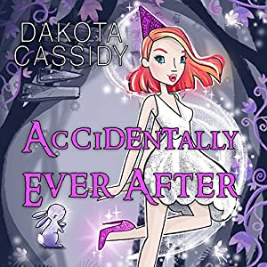 Accidentally Ever After Audiobook