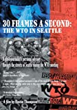 Image of 30 Frames a Second: Wto in Seattle