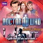 Doctor Who: Hunter's Moon: Unabridged...
