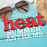 Heat Summer Anthems