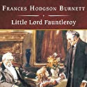 Little Lord Fauntleroy (       UNABRIDGED) by Frances Hodgson Burnett Narrated by Donada Peters