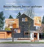 Besser bauen, besser wohnen