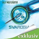 Svarogia | Ralf Wolfstädter