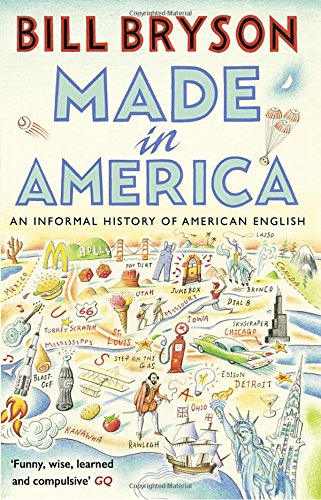 made-in-america-an-informal-history-of-american-english-bryson