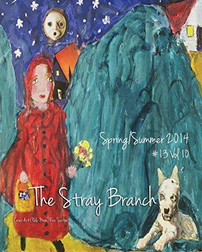 The Stray Branch: Spring/Summer 2014