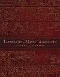 img - for Translating Maya Hieroglyphs book / textbook / text book
