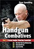 HANDGUN COMBATIVES Part 1: Proven Combat Shooting Essentials