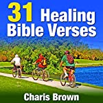 31 Healing Bible Verses: 31 Bible Verses by Subject Series | Charis Brown