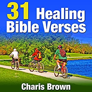 31 Healing Bible Verses Audiobook