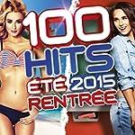100 Hits �t� / Rentr�e 2015