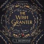 The Wish Granter: Ravenspire, Book 2 | C. J. Redwine