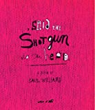 Said the Shotgun to the Head (0743470796) by Saul Williams