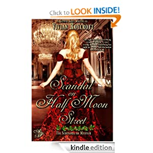Scandal on Half Moon Street (The Scoundrel of Mayfair) Vivian Roycroft