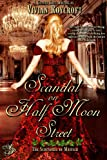 Scandal on Half Moon Street (The Scoundrel of Mayfair)