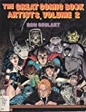 The Great Comic Book Artists, Volume 2 (0312017685) by Goulart, Ron
