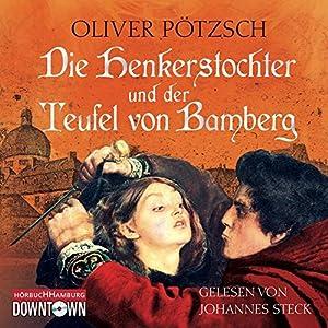 Die Henkerstochter und der Teufel von Bamberg: 6 CDs (Die Henkerstochter-Saga)
