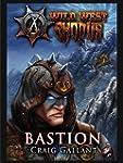 Bastion (Wild West Exodus) (English E...