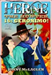 Geronimo! (A Herne the Hunter Western...