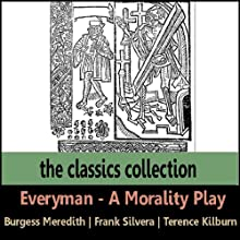 Everyman: A Morality Play (       ABRIDGED) by Saland Publishing Narrated by Burgess Meredith