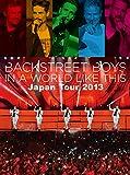 イン・ア・ワールド・ライク・ディス・ジャパン・ツアー2013 [DVD]