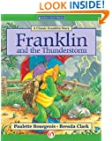 Franklin and the Thunderstorm (Classic Franklin Stories)
