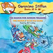Geronimo Stilton #25: The Search for Sunken Treasure & #26: The Mummy with No Name | Geronimo Stilton