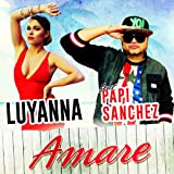 Amare (feat. Papi Sanchez) [French Radio Edit]