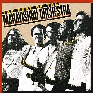 Best Of The Mahavishnu Orchestra