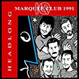 Headlong - Marquee Club 1991