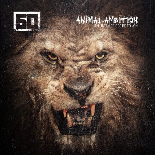 50 Cent - Animal Ambition: An Untamed Desire to Win (Deluxe Edition) - Zortam Music