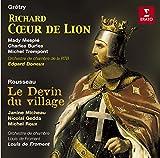 Gr�try : Richard Coeur de Lion - Rousseau : Le Devin du village